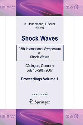 Shock Waves By Hannemann, Klaus (EDT)/ Seiler, Friedrich (EDT)